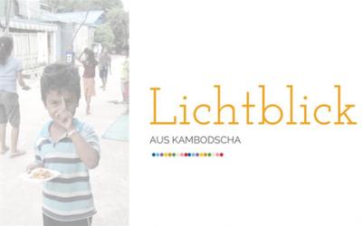 Lichtblick-Geschichte aus Kambodscha
