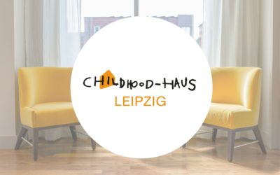 Childhood-Haus Eröffnung in Leipzig
