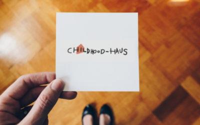 Childhood & Childhood-Haus